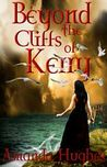 Beyond the Cliffs of Kerry (Bold Women of the 18th Century, #1)