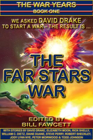 The Far Stars War (The War Years, #1)  by  David Drake