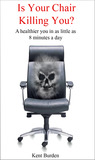 Is Your Chair Killing You?