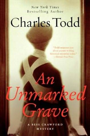 Book Review: Charles Todd's An Unmarked Grave