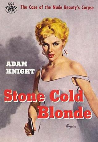 Stone Cold Blonde (A Steve Conacher Mystery)