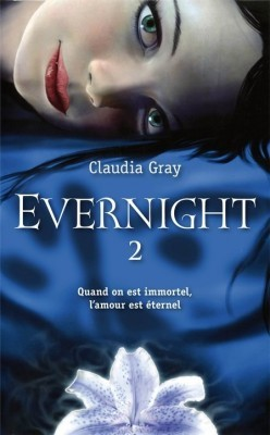 Evernight, Livre 2 (Evernight, #2)