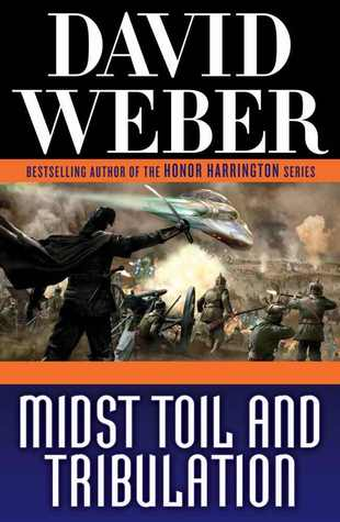 Book Review: David Weber's Midst Toil and Tribulation