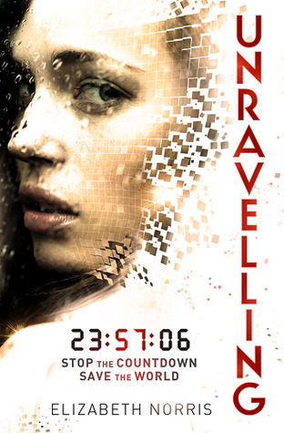 Review: 4 stars to Unravelling by Elizabeth Norris #YA #scifi