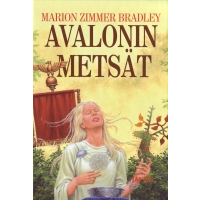 Avalonin metsät (Avalon, #2)  by  Marion Zimmer Bradley
