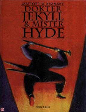 Dokter Jekyll & Mister Hyde Lorenzo Mattotti
