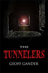 The Tunnelers Geoff Gander