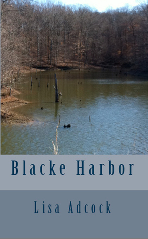 Blacke Harbor  by  Lisa Adcock