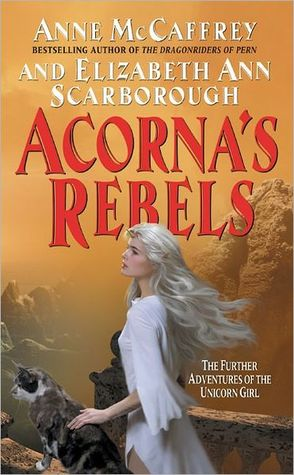 Acorna's Rebels (Acorna, #6)