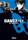 Gantz /17 by Hiroya Oku
