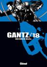 Gantz /18 by Hiroya Oku