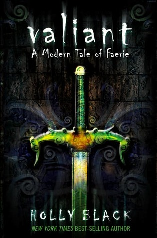 Valiant (Modern Faerie Tales, #2)