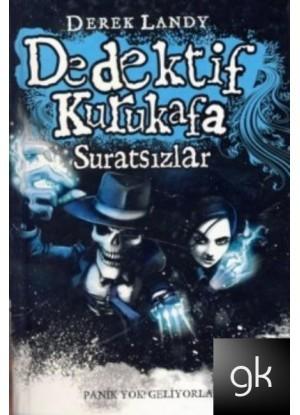 Dedektif Kurukafa Suratsızlar (Dedektif Kurukafa , #3)  by  Derek Landy