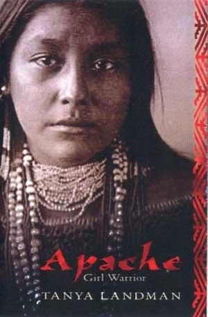 Apache  by  Tanya Landman