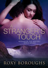 A Stranger's Touch (Psychic Heat Book #1)