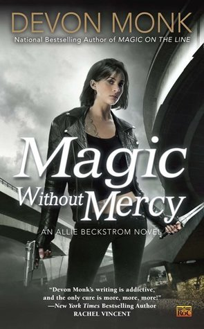 Book Review: Devon Monk's Magic Without Mercy