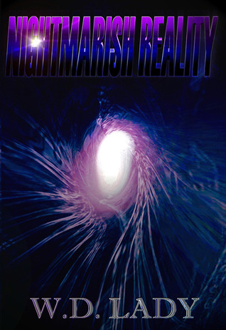 Nightmarish Reality (Volume 1)