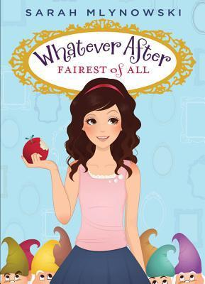Fairest of All Whatever After series Sarah Mlynowski epub download and pdf download