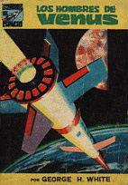 Los hombres de Venus (La Saga de los Aznar, # 1) George H. White