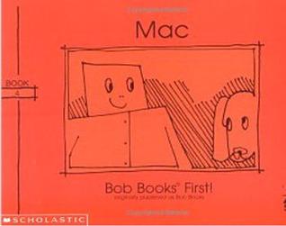 Mac (Bob books)  by  Bobby Lynn Maslen