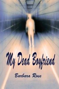 My Dead Boyfriend (Daughter of the Sidhe #1)  - Barbara Rose