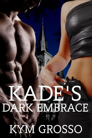 Kade's Dark Embrace (Immortals of New Orleans #1)