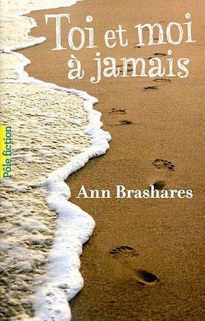 Toi et moi à jamais Ann Brashares
