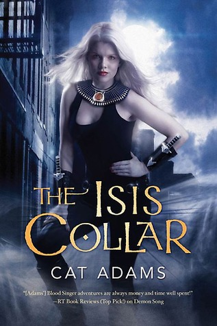 Book Review: Cat Adams' The Isis Collar