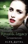Ritual & Legacy