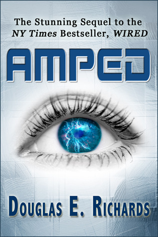 Amped (Wired #2) - Douglas E. Richards