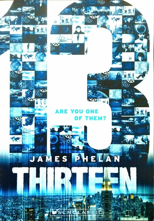 Thirteen (The Last Thirteen, #1)