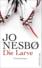 Die Larve (Harry Hole, #9)