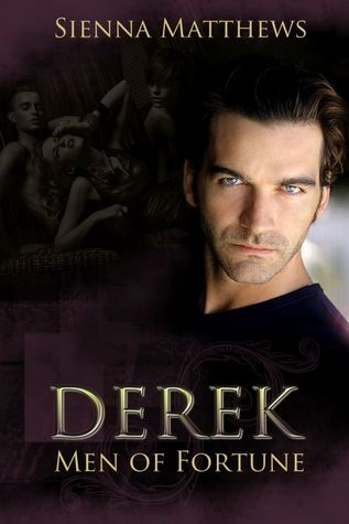 Derek (Men of Fortune, #1)