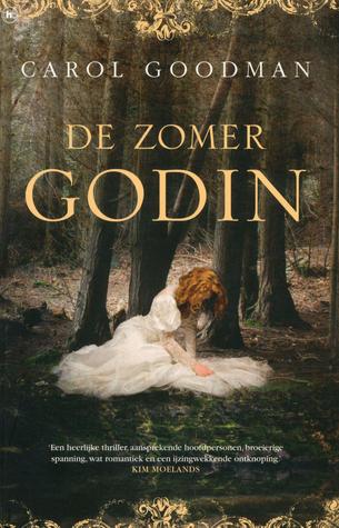 de Zomergodin – Carol Goodman