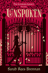 Unspoken (The Lynburn Legacy, #1)