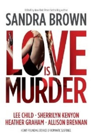 Book Review: Sandra Brown's Love is Murder