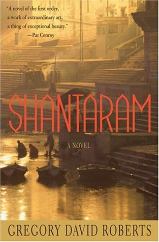 Review of Shantaram by Gregory David Roberts
