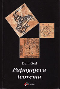 Papagajeva Teorema  by  Denis Guedj