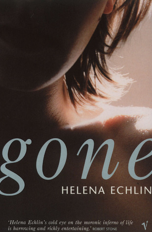 Gone Helena Echlin
