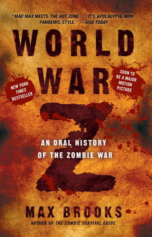 an oral history of the zombie war essay World war z: an oral history of the zombie war, written by max brooks (son of genius filmmaker mel brooks), was released in 2006 this book is a must read for zombie enthusiasts, as it depicts a .