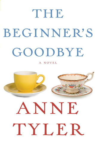 Fiction review: 'The Beginner's Goodbye' by Anne Tyler