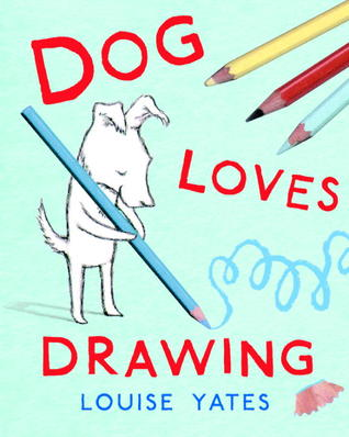 Dog Loves Drawing (2012)