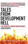 Tales From Development Hell: The Greatest Movies Never Made?