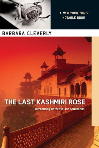 The Last Kashmiri Rose: Introducing Detective Joe Sandilands
