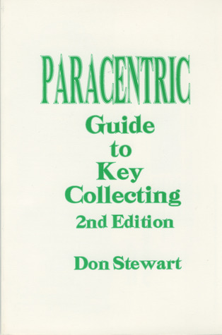 Paracentric Guide to Key Collecting Don Stewart