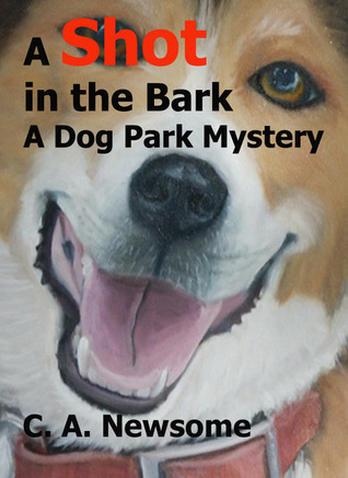 A Shot in the Bark (Dog Park Mystery, #1)