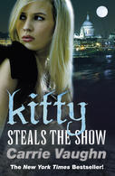 Book Review: Carrie Vaughn's Kitty Steals the Show