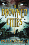 The Drowned Cities (Ship Breaker, #2)