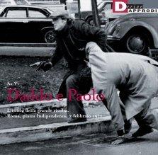 Daddo e Paolo: Linizio della grande rivolta. Roma, piazza Indipendenza, 2 febbraio 1977  by  Various