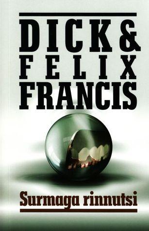Surmaga rinnutsi Dick Francis